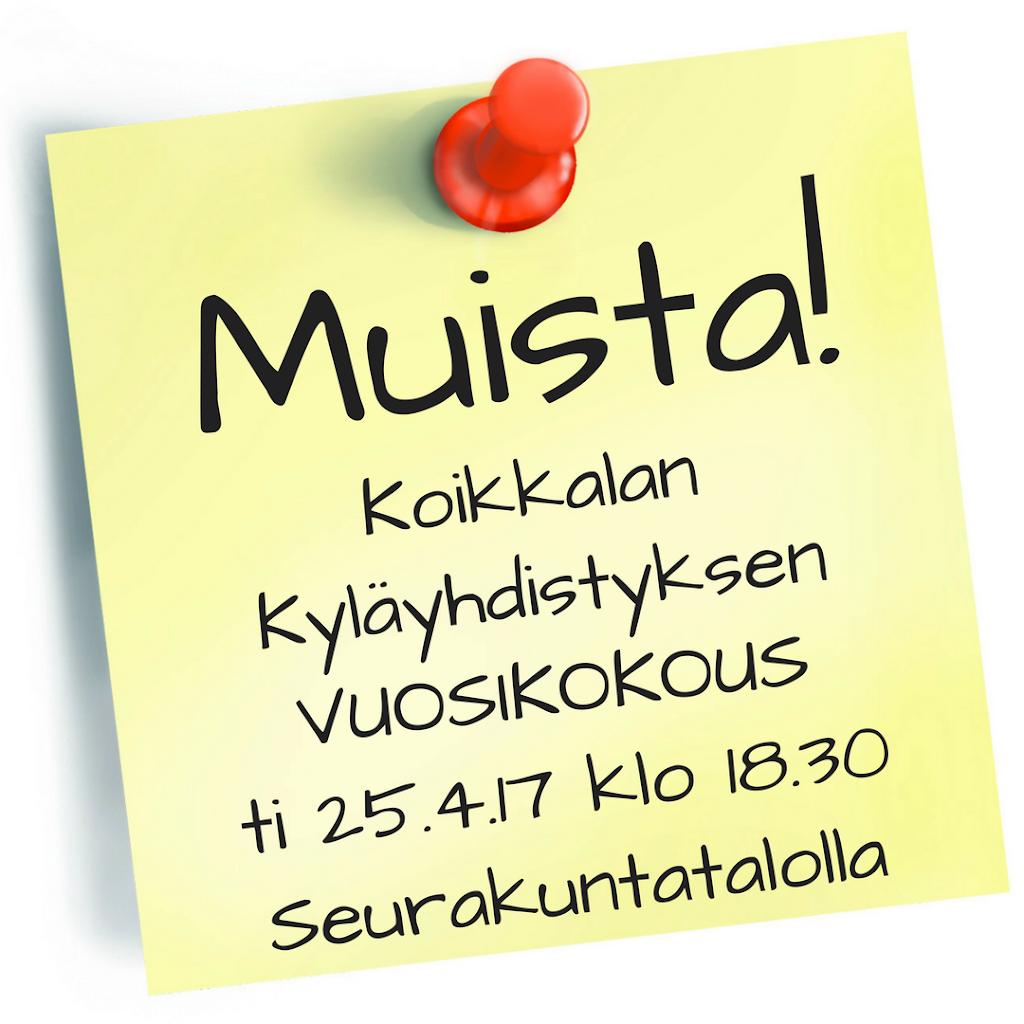 Koikkalan kyläyhdistys ry vuosikokous ti 25.4.